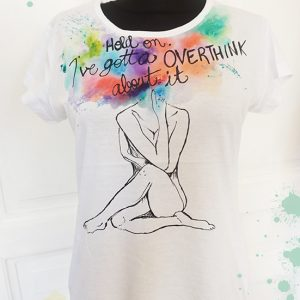 Overthinking. Tricou pictat manual.